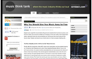 http://www.musicthinktank.com/blog/why-you-should-give-your-music-away-for-free.html