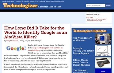 http://technologizer.com/2009/05/22/how-long-did-it-take-for-the-world-to-identify-google-as-an-altavista-killer/