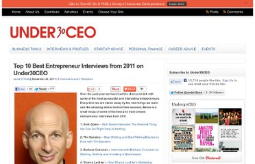http://under30ceo.com/top-10-best-entrepreneur-interviews-from-2011-on-under30ceo/
