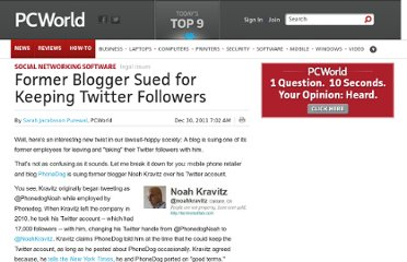 http://www.pcworld.com/article/247122/former_blogger_sued_for_keeping_twitter_followers.html
