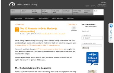 http://trans-americas.com/blog/2011/07/top-10-reasons-to-go-to-mexico/