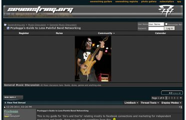 http://www.sevenstring.org/forum/general-music-discussion/182063-prydoggas-guide-less-painful-band-networking.html