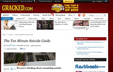 http://www.cracked.com/article_15658_the-ten-minute-suicide-guide.html