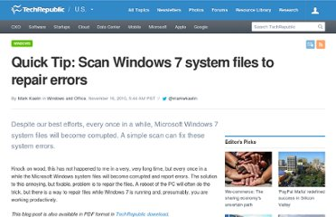 http://www.techrepublic.com/blog/window-on-windows/quick-tip-scan-windows-7-system-files-to-repair-errors/3358