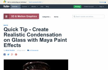 http://cg.tutsplus.com/tutorials/autodesk-maya/quick-tip-create-realistic-condensation-on-glass-with-maya-paint-effects/