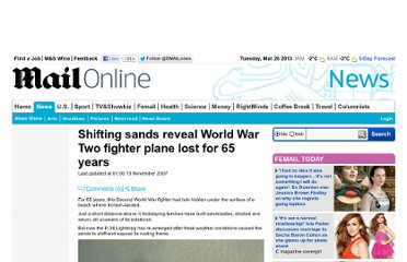 http://www.dailymail.co.uk/news/article-494079/Shifting-sands-reveal-World-War-Two-fighter-plane-lost-65-years.html