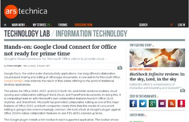 http://arstechnica.com/microsoft/news/2011/03/hands-on-google-cloud-connect-for-office-not-ready-for-prime-time.ars