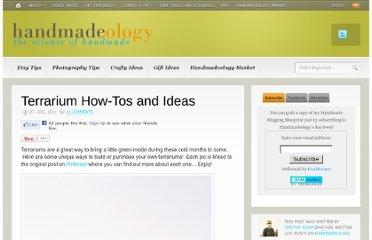 http://www.handmadeology.com/terrarium-how-tos-and-ideas/