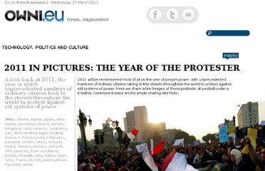 http://owni.eu/2011/12/30/2011-in-pictures-the-year-of-the-protester/