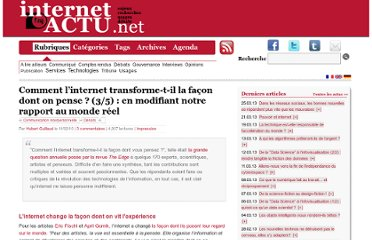http://www.internetactu.net/2010/02/11/comment-linternet-transforme-t-il-la-facon-dont-on-pense-35-en-modifiant-notre-rapport-au-monde-reel/