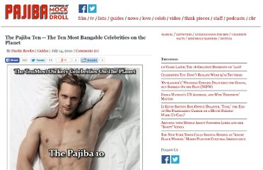 http://www.pajiba.com/guides/the-2010-pajiba-ten-the-4th-annual-list-of-the-ten-most-bangable-celebrities-on-the-planet.php