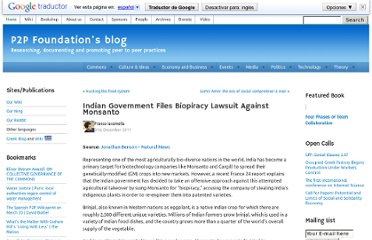 http://blog.p2pfoundation.net/indian-government-files-biopiracy-lawsuit-against-monsanto/2011/12/31