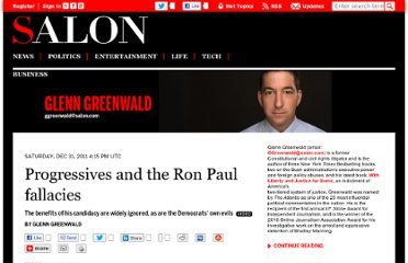 http://www.salon.com/2011/12/31/progressives_and_the_ron_paul_fallacies/
