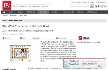 http://www.publishersweekly.com/pw/by-topic/childrens/childrens-book-news/article/42762-the-ipad-meets-the-children-s-book.html