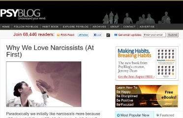 http://www.spring.org.uk/2010/02/why-we-loves-narcissists-at-first.php