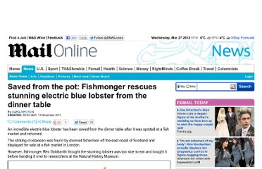 http://www.dailymail.co.uk/news/article-2062179/Electric-blue-lobster-rescued-pot-goes-Natural-History-Museum.html