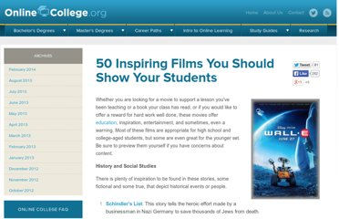 http://www.onlinecollege.org/2010/02/10/50-inspiring-films-you-should-show-your-students/