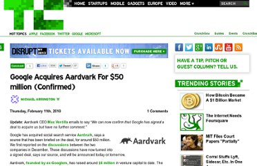 http://techcrunch.com/2010/02/11/google-acquires-aardvark-for-50-million/