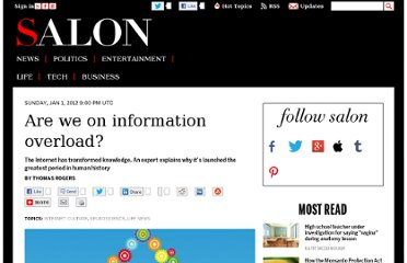 http://www.salon.com/2012/01/01/are_we_on_information_overload/