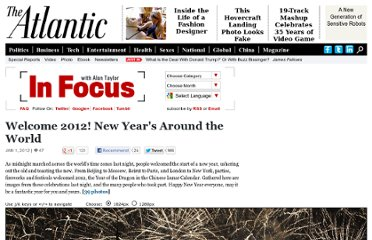 http://www.theatlantic.com/infocus/2012/01/welcome-2012-new-years-around-the-world/100216/
