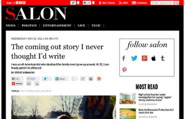 http://www.salon.com/2011/11/16/the_coming_out_story_i_never_thought_id_write/