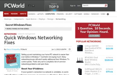 http://www.pcworld.com/article/246752/quick_windows_networking_fixes.html#tk.rss_howto