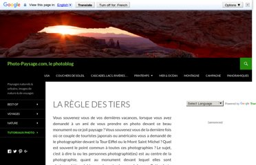 http://www.photo-paysage.com/blog/technique-photo-conseils-et-tutoriaux/tutoriel-photo-la-composition-dune-image/la-regle-des-tiers/