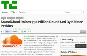 http://eu.techcrunch.com/2012/01/02/soundcloud-raises-50-million-round-led-by-kleiner-perkins/