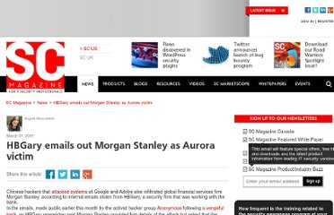 http://www.scmagazine.com/hbgary-emails-out-morgan-stanley-as-aurora-victim/article/197335/