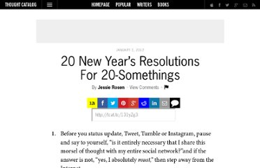 http://thoughtcatalog.com/2012/20-new-years-resolutions-for-20-somethings/
