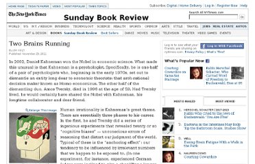 http://www.nytimes.com/2011/11/27/books/review/thinking-fast-and-slow-by-daniel-kahneman-book-review.html?pagewanted=all