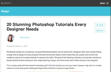 http://designfestival.com/20-stunning-photoshop-tutorials-every-designer-needs/