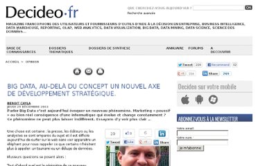 http://www.decideo.fr/Big-data-au-dela-du-concept-un-nouvel-axe-de-developpement-strategique_a4784.html