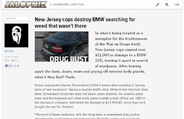 http://jalopnik.com/5871909/new-jersey-cops-destroy-bmw-searching-for-weed-that-wasnt-there