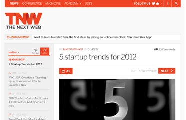 http://thenextweb.com/insider/2012/01/03/5-startup-trends-for-2012/