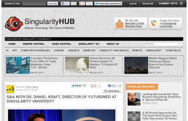 http://singularityhub.com/2012/01/03/qa-with-dr-daniel-kraft-director-of-futuremed-at-singularity-university/