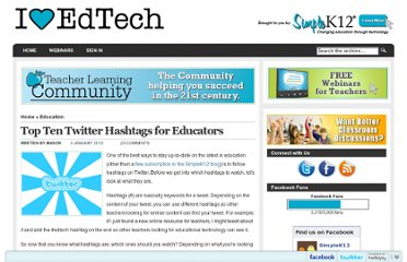 http://blog.simplek12.com/education/top-ten-twitter-hashtags-for-educators/