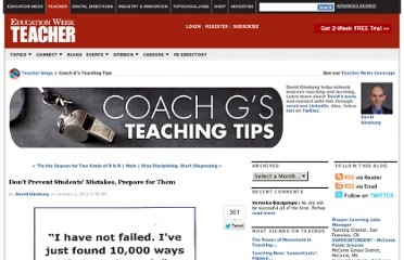http://blogs.edweek.org/teachers/coach_gs_teaching_tips/2012/01/dont_prevent_students_mistakes_prepare_for_them.html