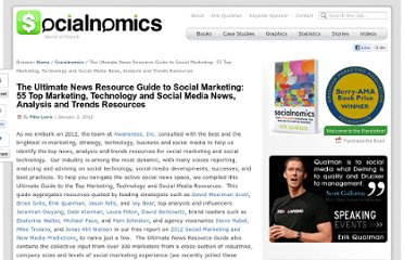 http://www.socialnomics.net/2012/01/03/the-ultimate-news-resource-guide-to-social-marketing-55-top-marketing-technology-and-social-media-news-analysis-and-trends-resources/