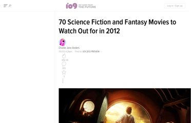 http://io9.com/5872776/70%252B-science-fictionfantasy-movies-to-watch-out-for-in-2012