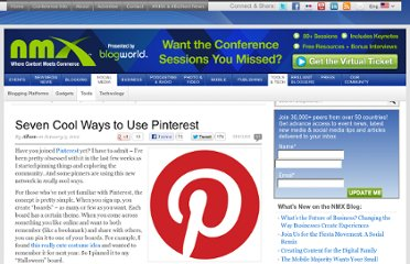 http://www.blogworld.com/2012/01/03/seven-cool-ways-to-use-pinterest/