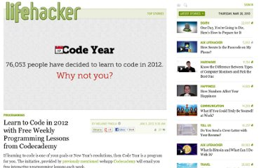 http://lifehacker.com/5872682/learn-to-code-in-2012-with-free-weekly-programming-lessons-from-codecademy