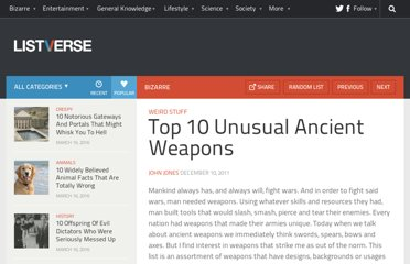http://listverse.com/2011/12/10/top-10-unusual-ancient-weapons/