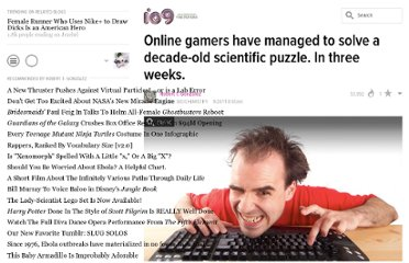 http://io9.com/5841927/online-gamers-have-managed-to-solve-a-decade+old-scientific-puzzle-in-three-weeks