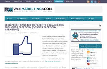 http://www.webmarketing-com.com/2012/01/04/11761-se-reperer-dans-les-differents-ciblages-des-publicites-facebook-dossier-facebook-marketing