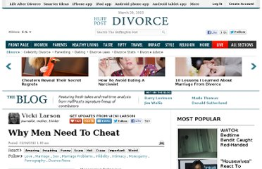http://www.huffingtonpost.com/vicki-larson/why-men-need-to-cheat_b_1170015.html