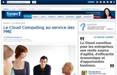 http://www.europe1.fr/Dossiers/Les-cles-du-cloud/Articles/Le-Cloud-Computing-au-service-des-PME-819309/