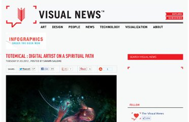 http://www.visualnews.com/2012/01/03/totemical-digital-artist-on-a-spiritual-path/