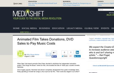 http://www.pbs.org/mediashift/2009/08/animated-film-takes-donations-dvd-sales-to-pay-music-costs217.html