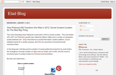 http://blog.eladgil.com/2011/12/how-pinterest-will-transform-web-in.html